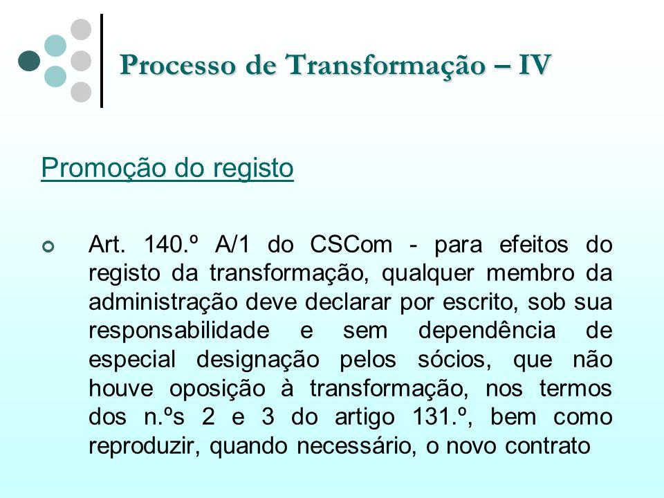 Processo de Transformação – IV
