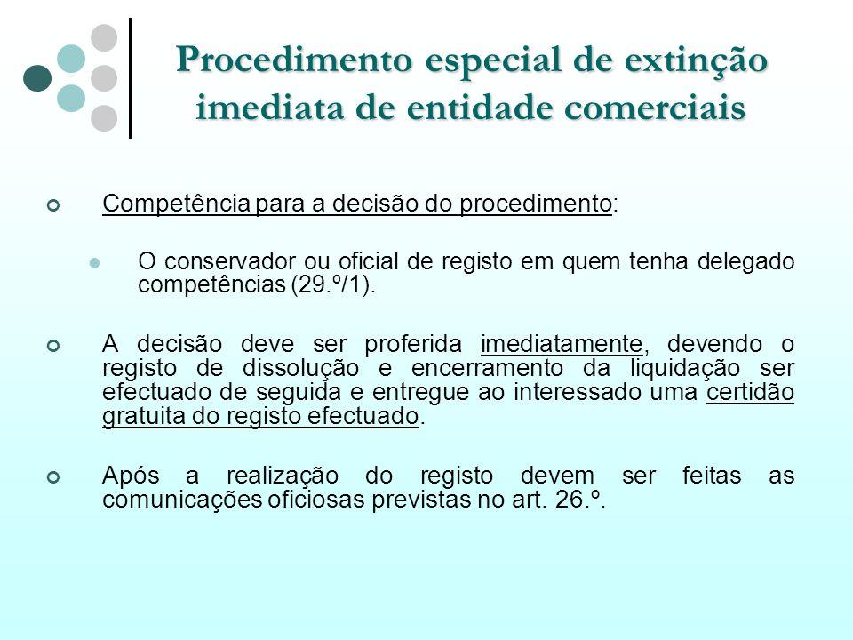 Procedimento especial de extinção imediata de entidade comerciais