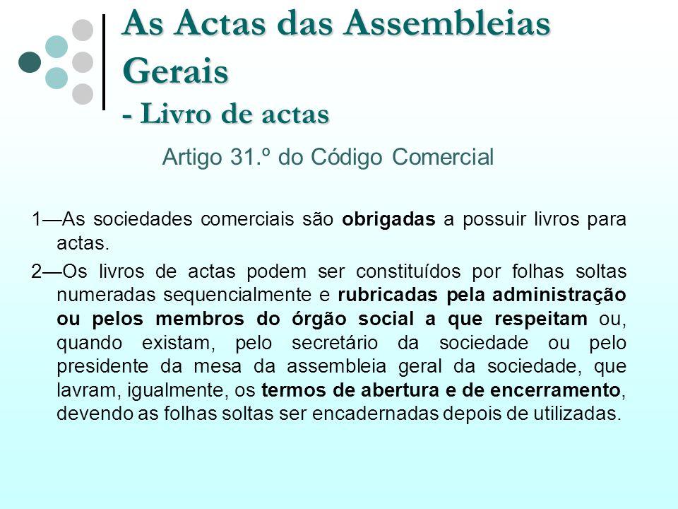 As Actas das Assembleias Gerais - Livro de actas