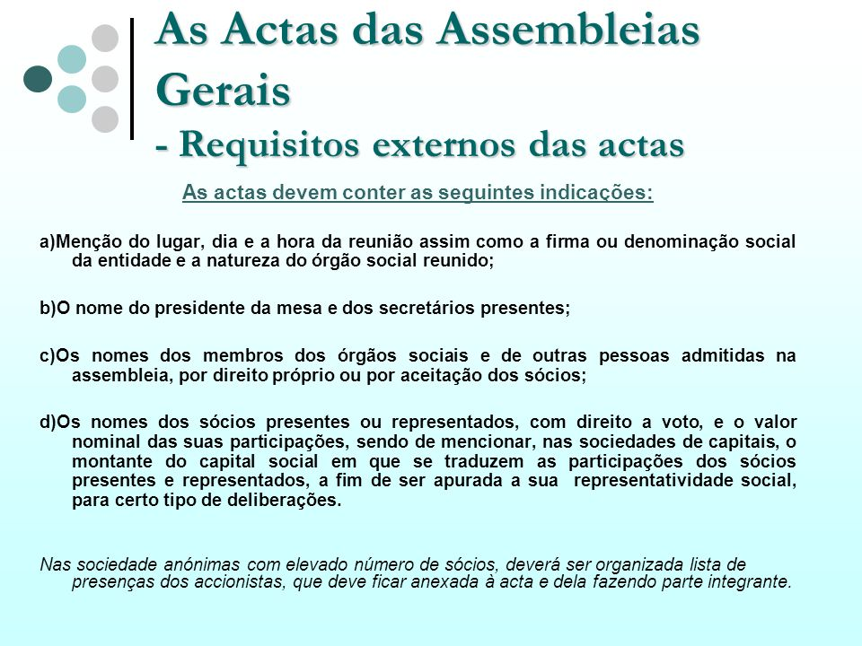 As Actas das Assembleias Gerais - Requisitos externos das actas