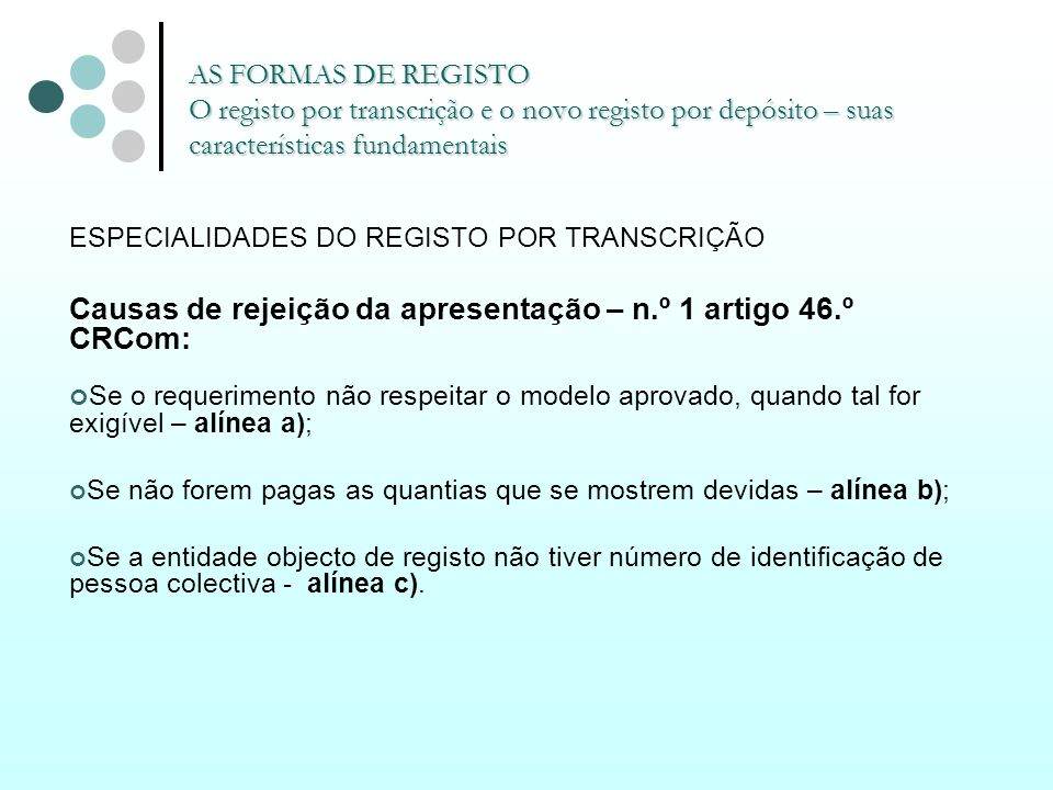 Causas de rejeição da apresentação – n.º 1 artigo 46.º CRCom: