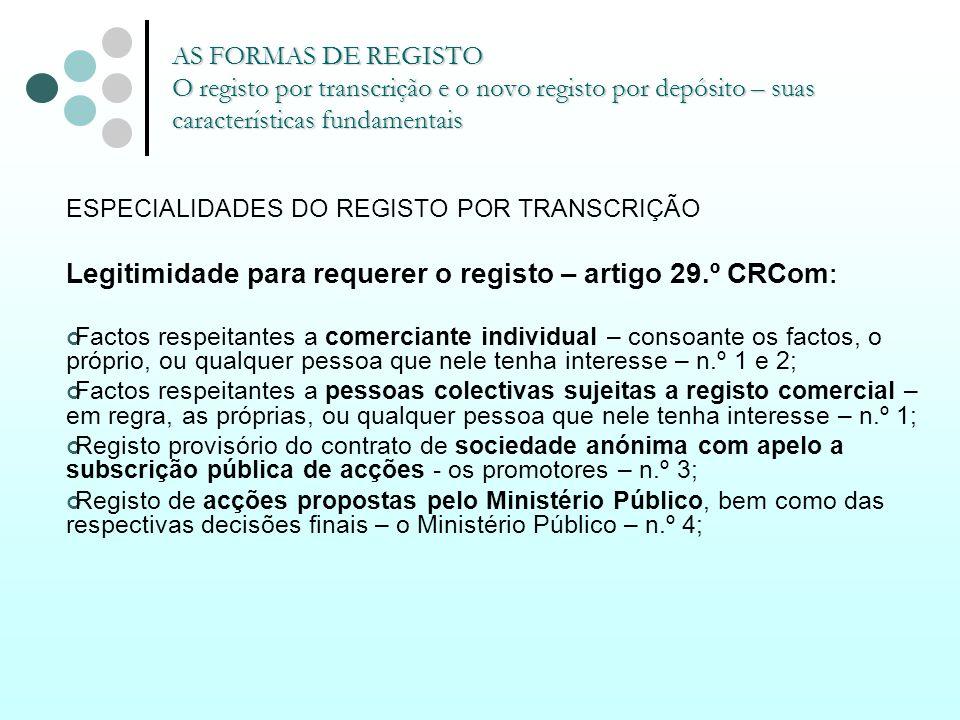 Legitimidade para requerer o registo – artigo 29.º CRCom: