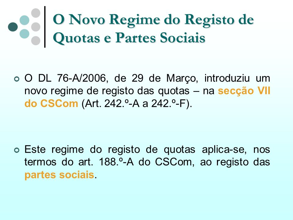 O Novo Regime do Registo de Quotas e Partes Sociais