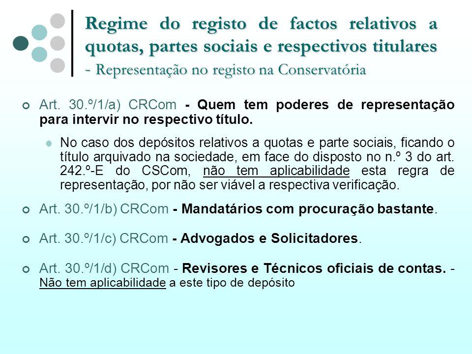 Regime do registo de factos relativos a quotas, partes sociais e respectivos titulares - Representação no registo na Conservatória