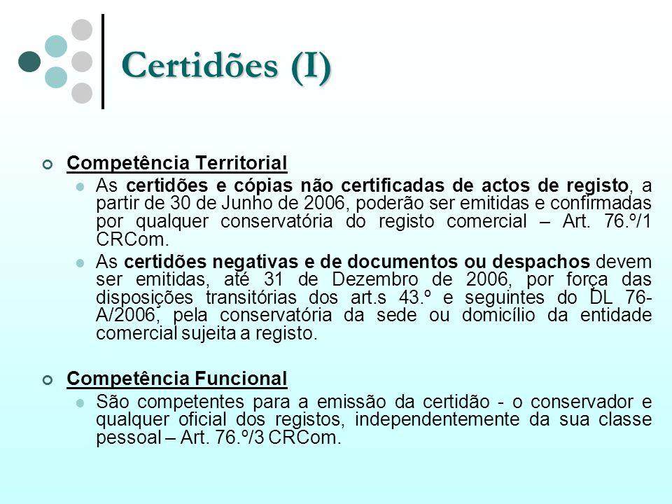 Certidões (I) Competência Territorial Competência Funcional