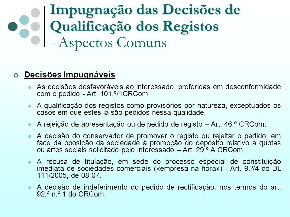 Impugnação das Decisões de Qualificação dos Registos - Aspectos Comuns