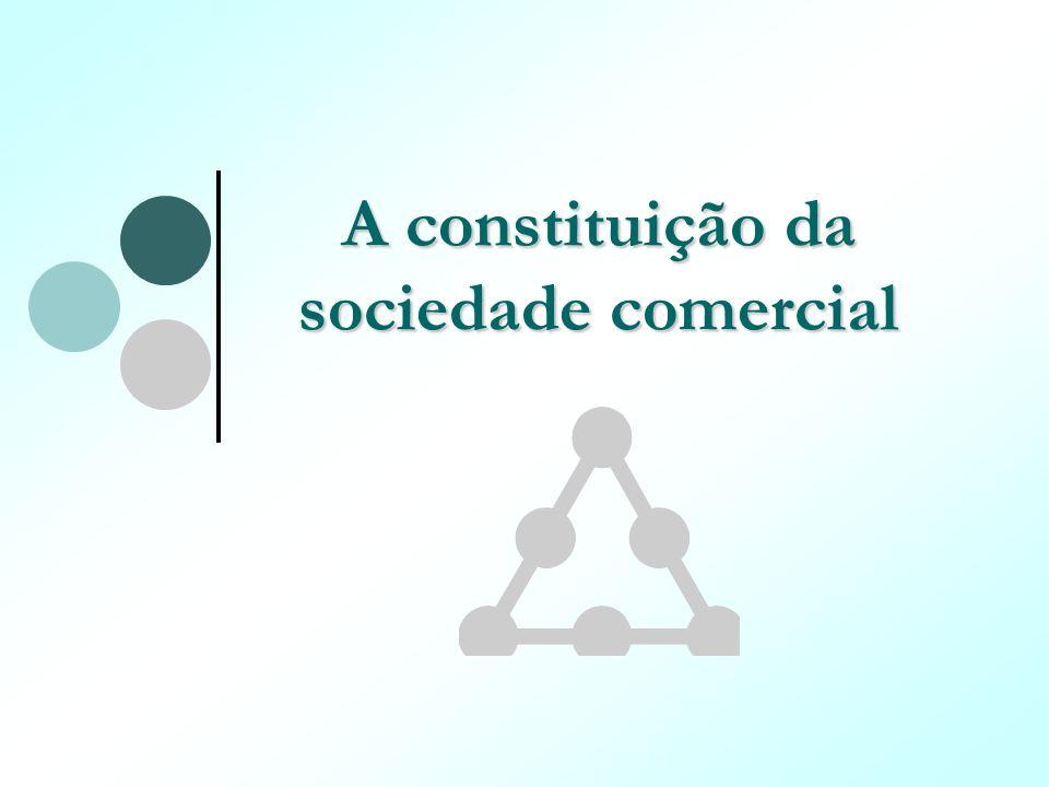 A constituição da sociedade comercial
