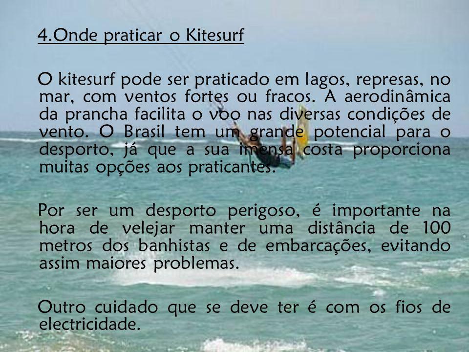 4.Onde praticar o Kitesurf
