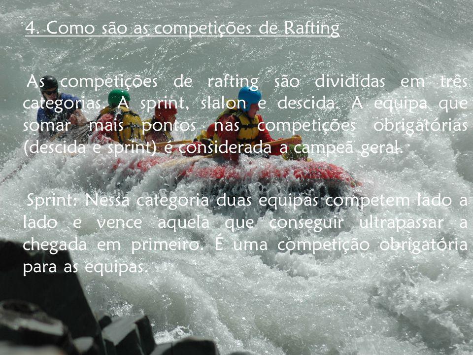 4. Como são as competições de Rafting