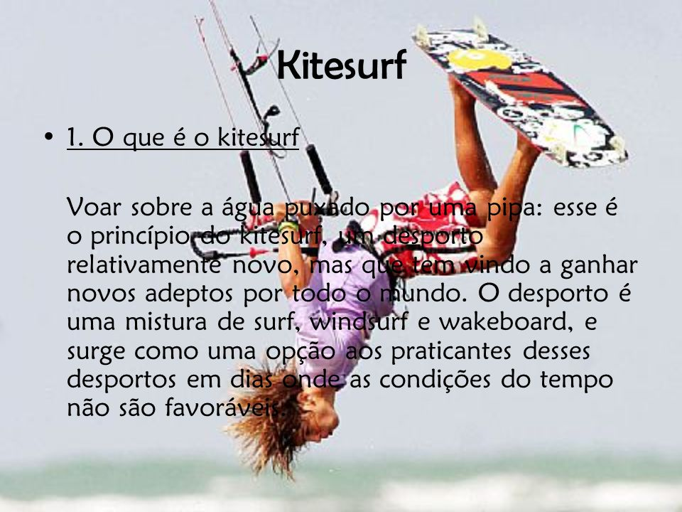 Kitesurf 1. O que é o kitesurf