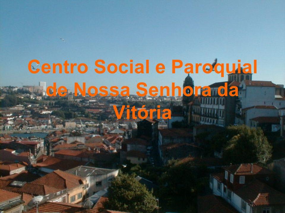 Centro Social e Paroquial de Nossa Senhora da Vitória