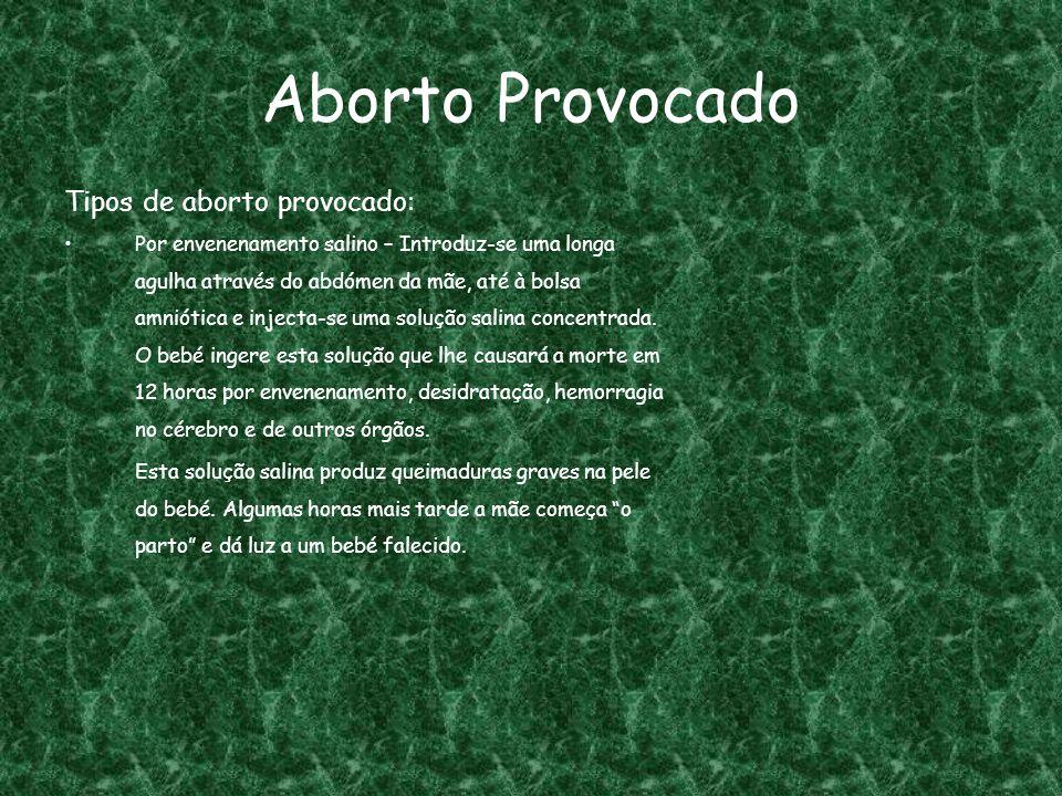Aborto Provocado Tipos de aborto provocado: