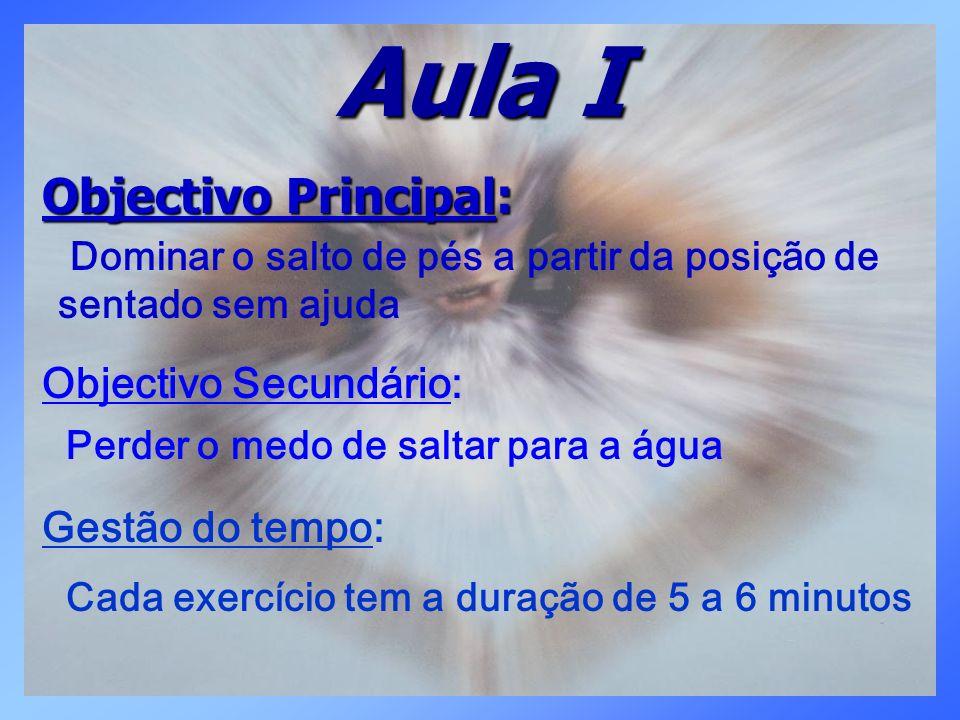 Aula I Objectivo Principal: