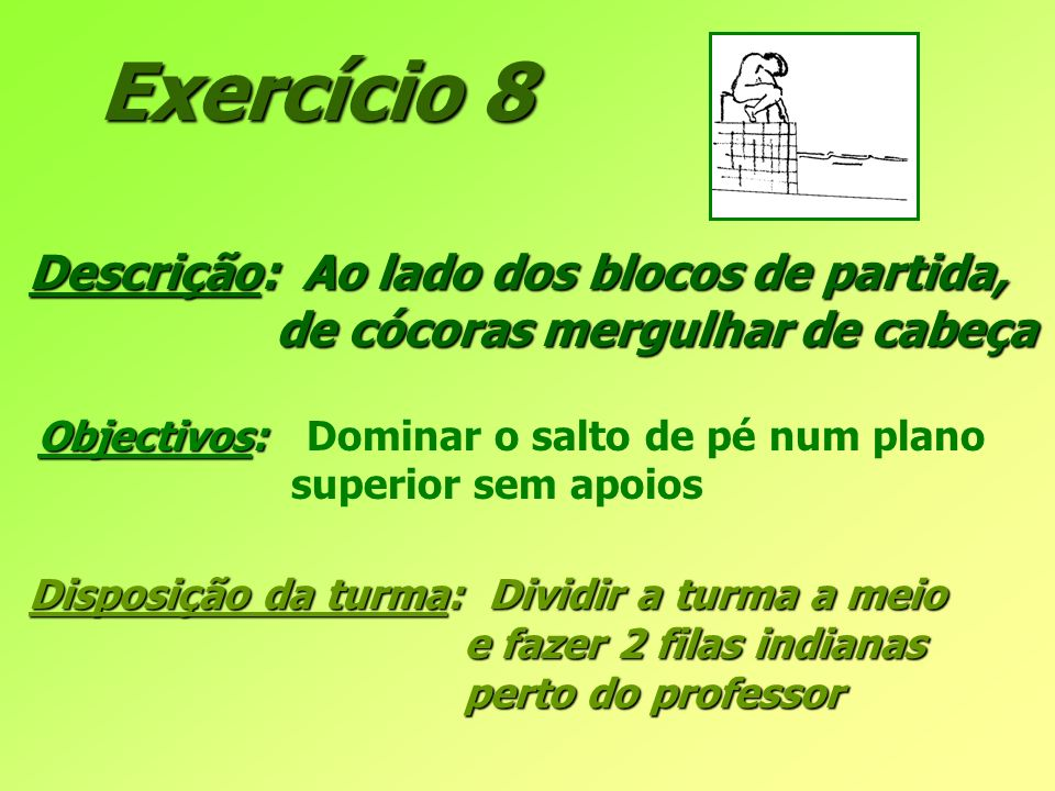 Exercício 8 Descrição: Ao lado dos blocos de partida,