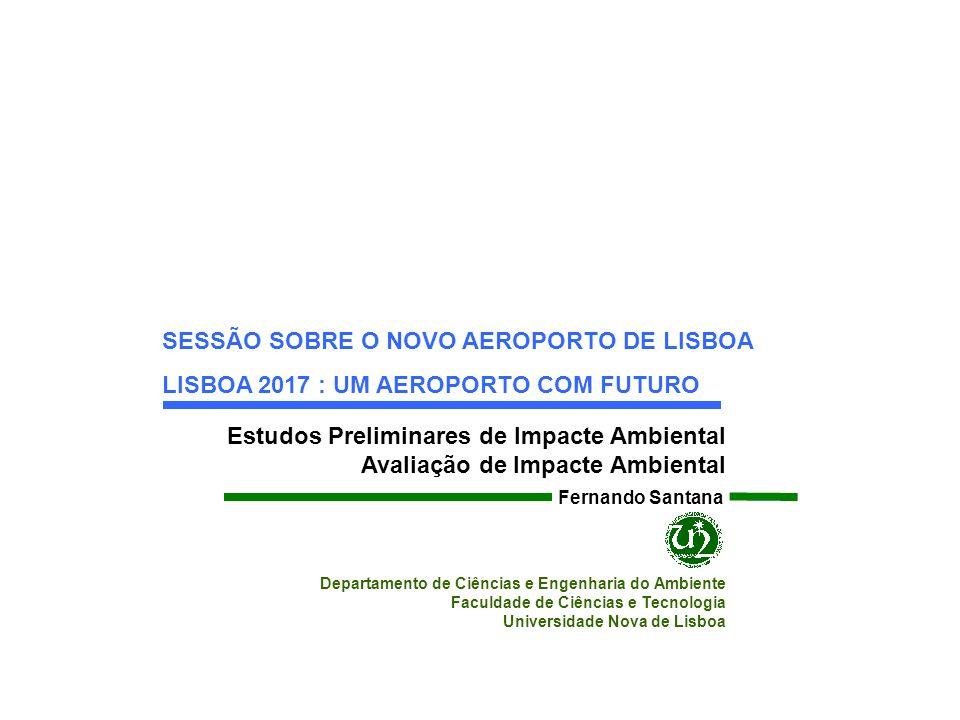 SESSÃO SOBRE O NOVO AEROPORTO DE LISBOA