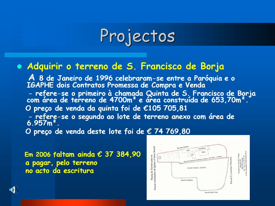 Projectos Adquirir o terreno de S. Francisco de Borja