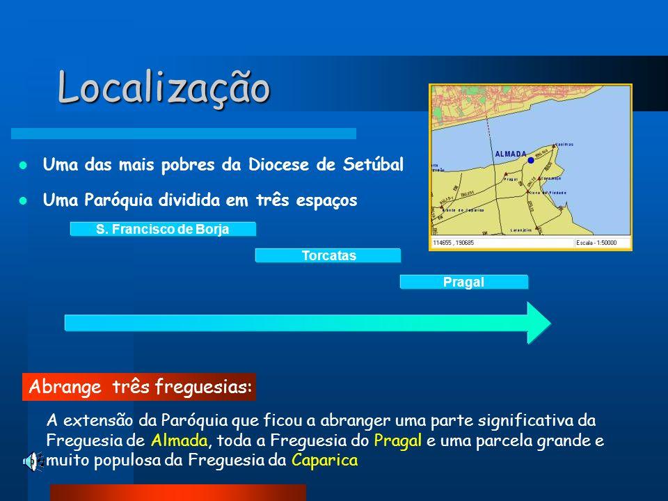 Localização Abrange três freguesias: