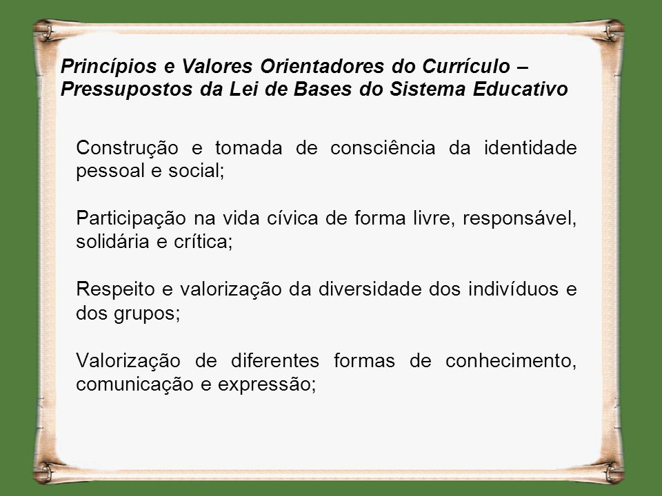 Princípios e Valores Orientadores do Currículo – Pressupostos da Lei de Bases do Sistema Educativo