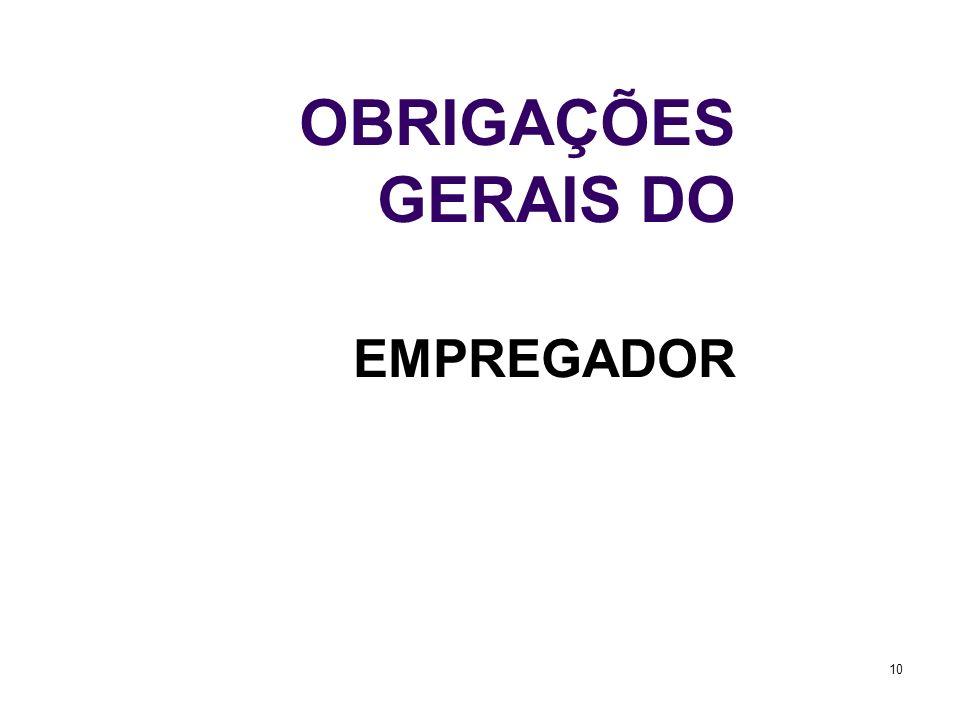 OBRIGAÇÕES GERAIS DO EMPREGADOR