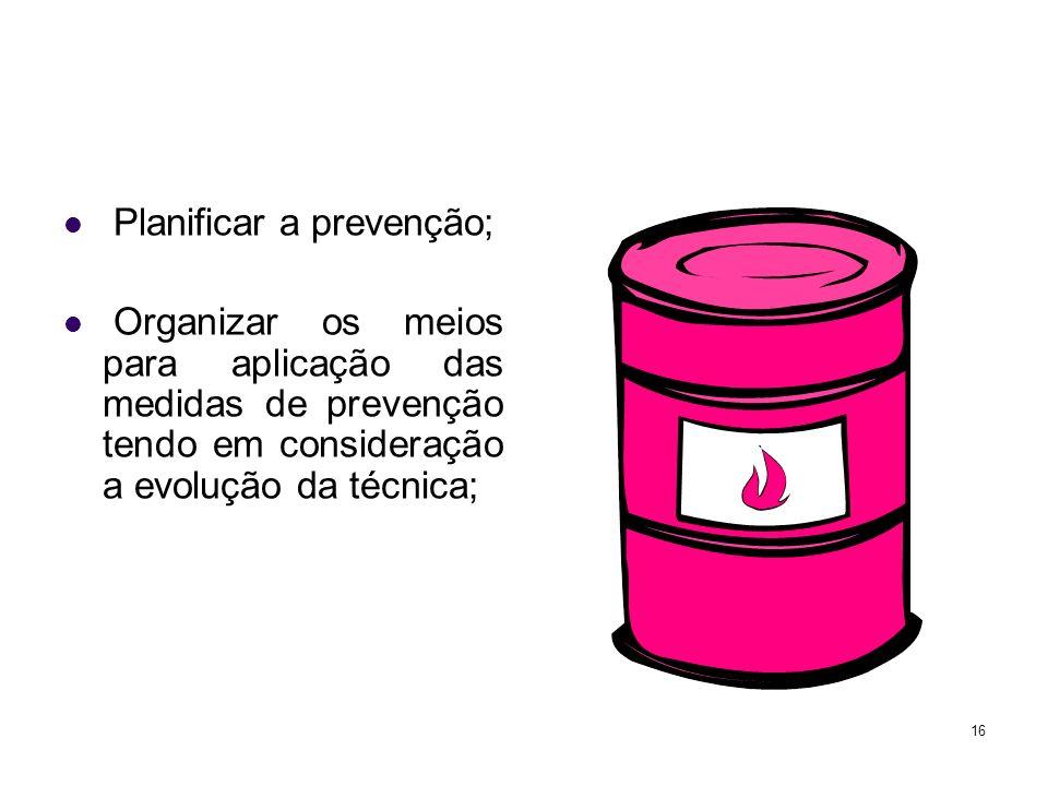 Planificar a prevenção;