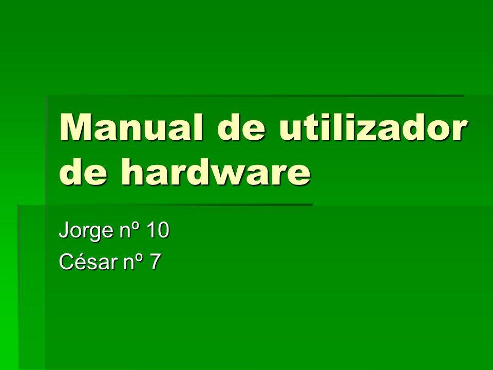Manual de utilizador de hardware