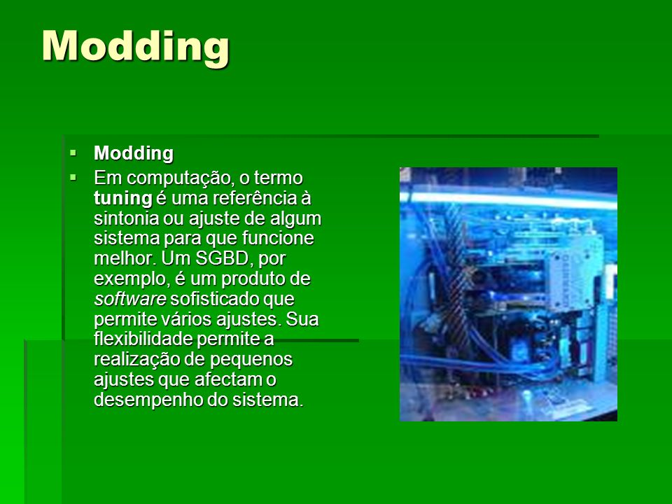 Modding Modding.
