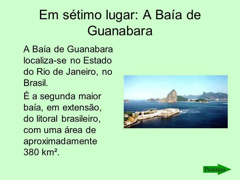 Em sétimo lugar: A Baía de Guanabara