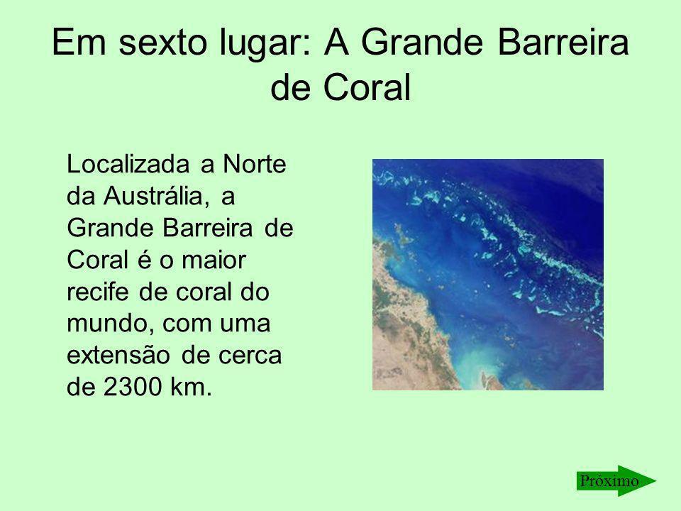 Em sexto lugar: A Grande Barreira de Coral