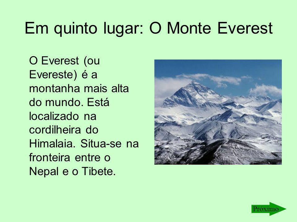 Em quinto lugar: O Monte Everest