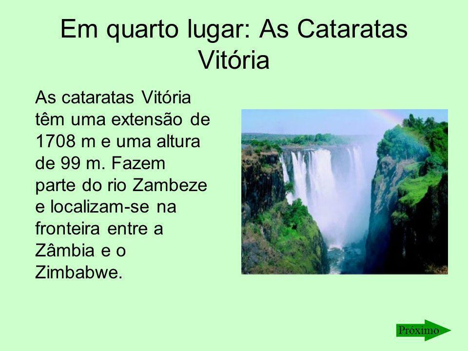 Em quarto lugar: As Cataratas Vitória