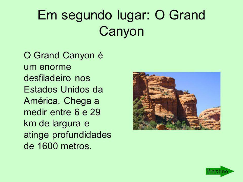 Em segundo lugar: O Grand Canyon