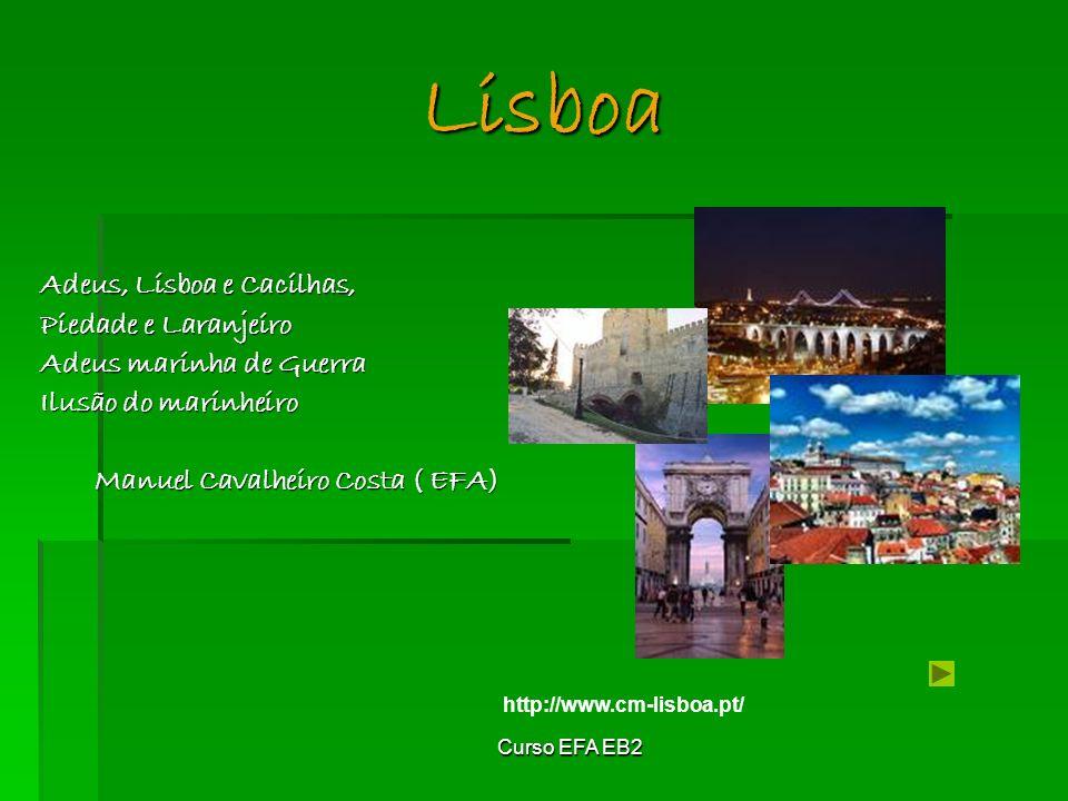Lisboa Adeus, Lisboa e Cacilhas, Piedade e Laranjeiro