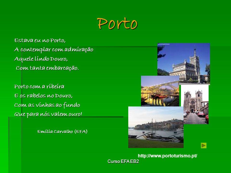 Porto Estava eu no Porto, A contemplar com admiração
