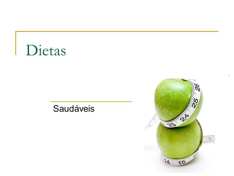 Dietas Saudáveis