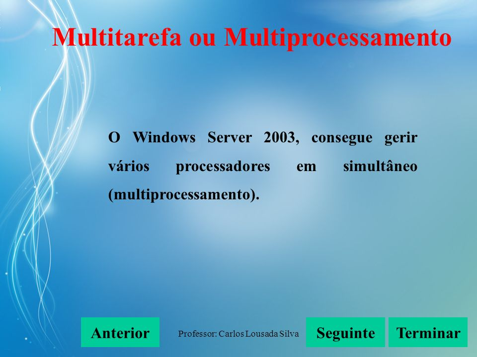 Multitarefa ou Multiprocessamento