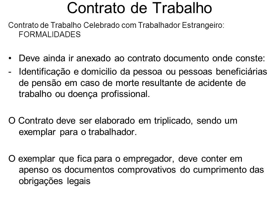 Contrato de Trabalho Contrato de Trabalho Celebrado com Trabalhador Estrangeiro: FORMALIDADES.
