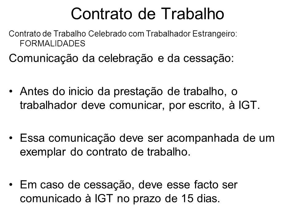 Contrato de Trabalho Comunicação da celebração e da cessação: