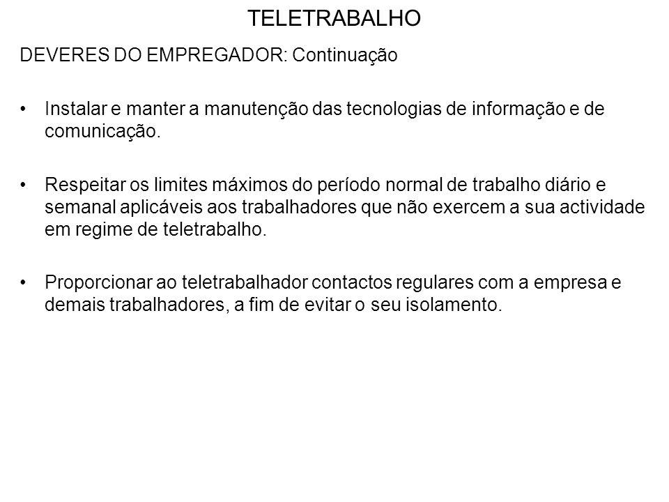 TELETRABALHO DEVERES DO EMPREGADOR: Continuação