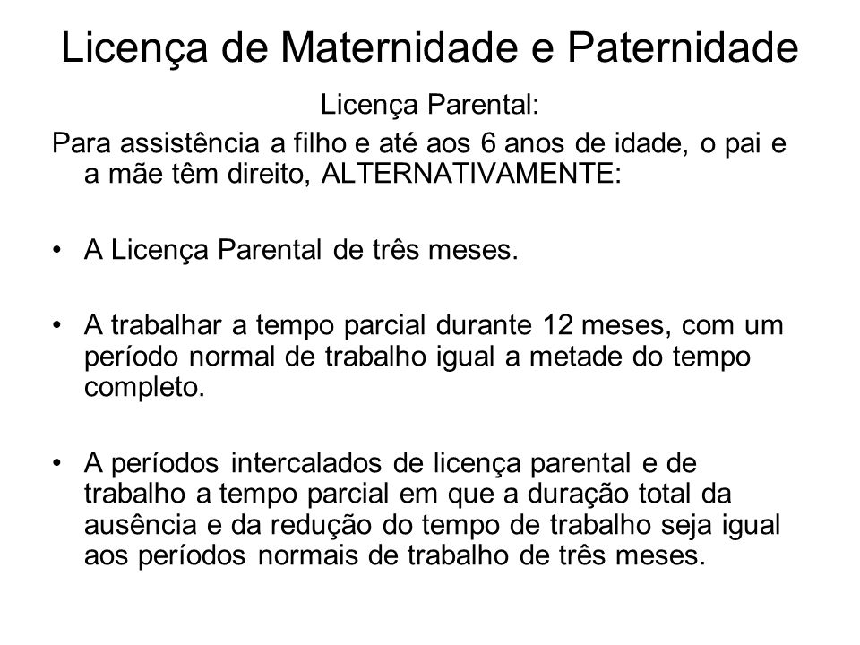 Licença de Maternidade e Paternidade