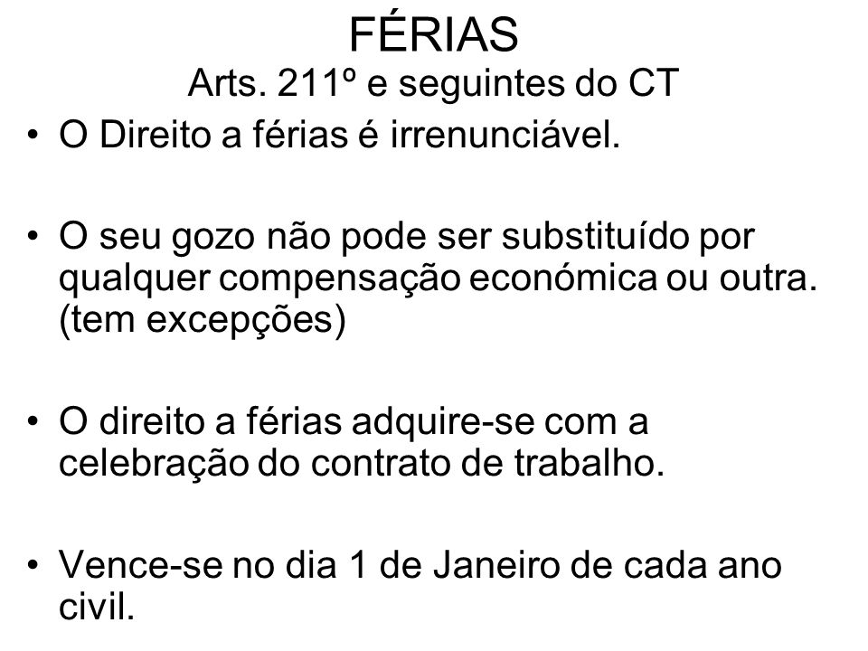 FÉRIAS Arts. 211º e seguintes do CT