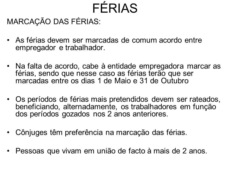 FÉRIAS MARCAÇÃO DAS FÉRIAS: