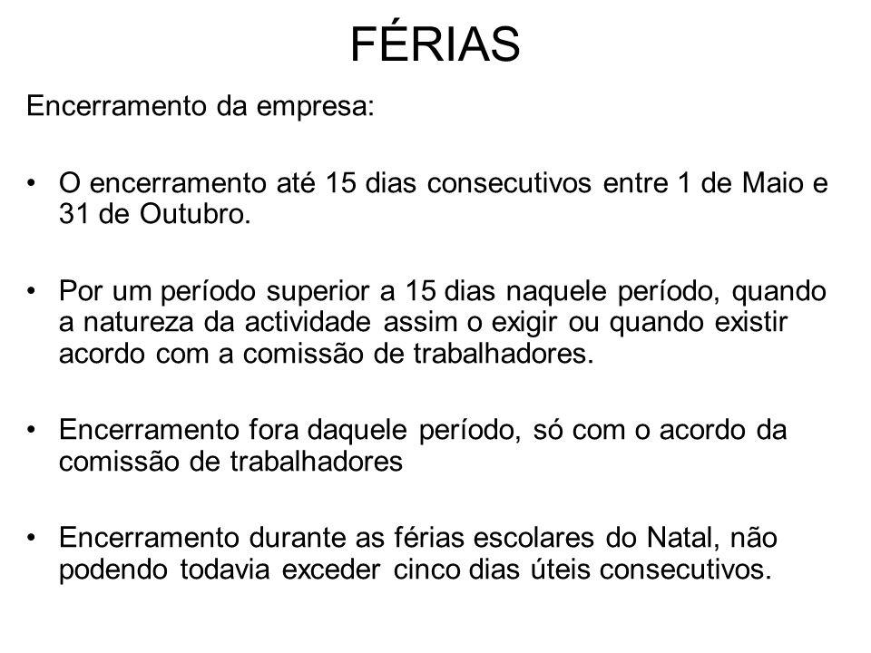 FÉRIAS Encerramento da empresa: