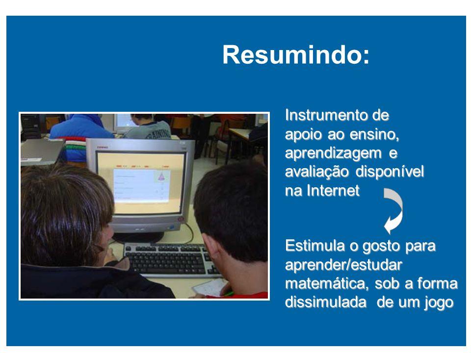 Resumindo: Instrumento de apoio ao ensino, aprendizagem e avaliação disponível na Internet.