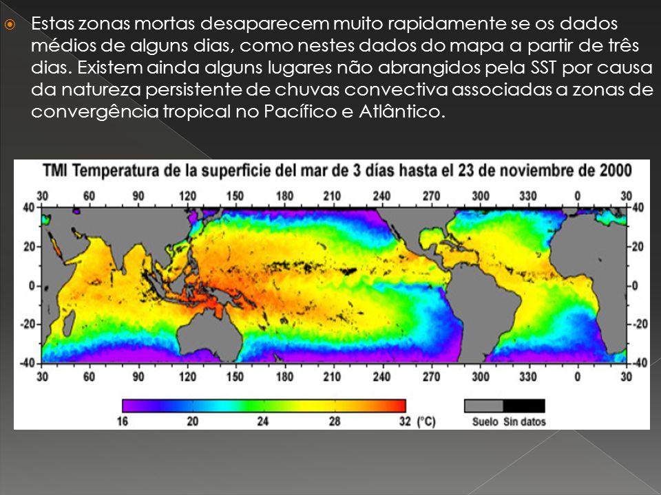 Estas zonas mortas desaparecem muito rapidamente se os dados médios de alguns dias, como nestes dados do mapa a partir de três dias.
