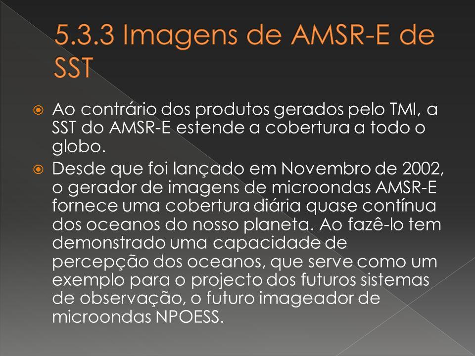 5.3.3 Imagens de AMSR-E de SST