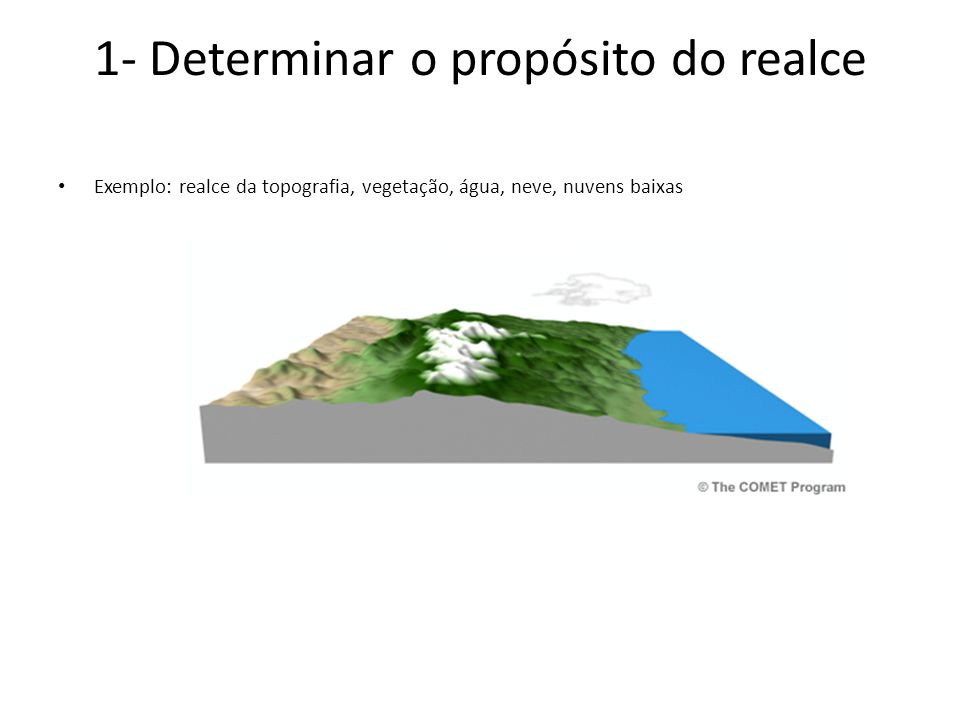 1- Determinar o propósito do realce