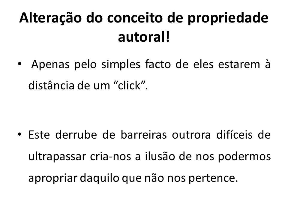 Alteração do conceito de propriedade autoral!