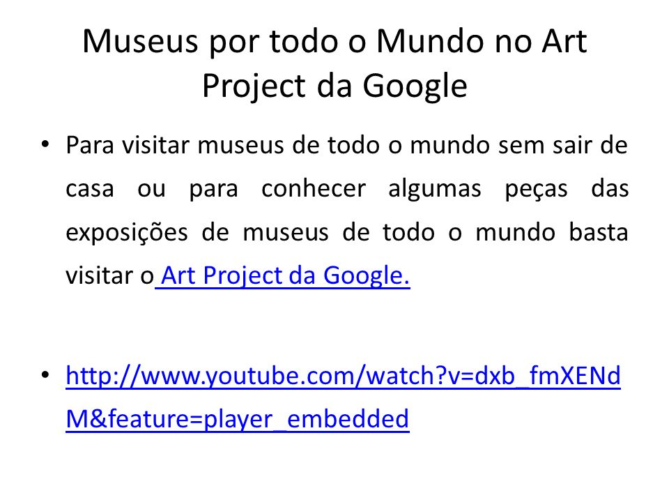 Museus por todo o Mundo no Art Project da Google