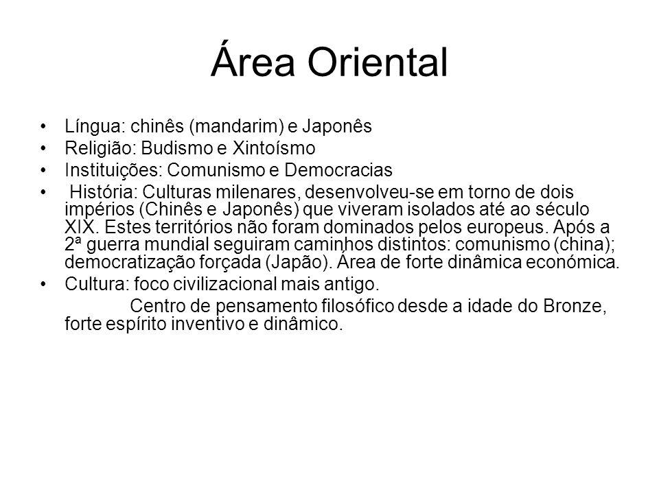 Área Oriental Língua: chinês (mandarim) e Japonês