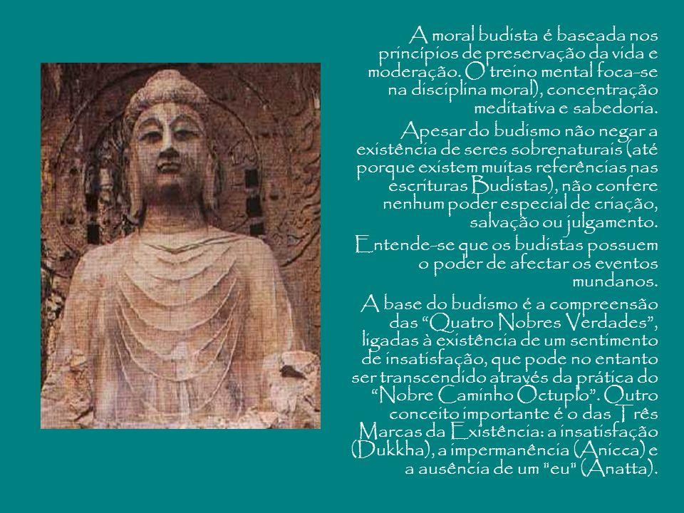 A moral budista é baseada nos princípios de preservação da vida e moderação. O treino mental foca-se na disciplina moral), concentração meditativa e sabedoria.